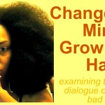 Change your Mind-Grow your Hair